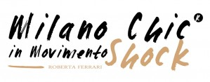 Milano Chic in Movimento Shock